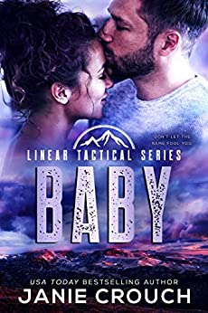 Baby: A Linear Tactical Romantic Suspense Standalone (Linear Tactical Series Book 9)