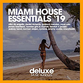 Miami House Essentials '19