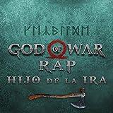 Hijo de la Ira (God Of War Rap)