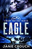Eagle: A Single Dad, Military Romantic Suspense (Linear Tactical)