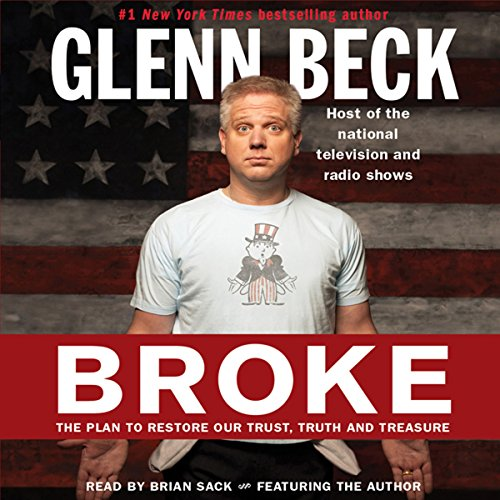 Broke Audiobook By Glenn Beck,                                                                                        Kevin Balfe cover art