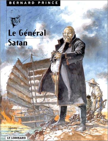 Bernard Prince, tome 1 : Le Général Satan