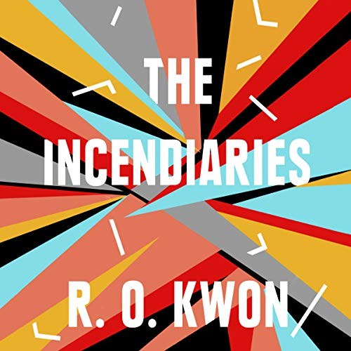 The Incendiaries audiobook cover art