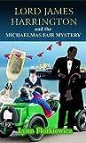 Lord James Harrington and the Michaelmas Fair Mystery (Lord James Harrington Mysteries Book 10)