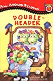 Double-header (All Aboard Reading)