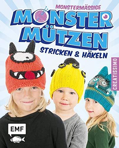 Monstermäßige Monstermützen: Stricken und häkeln (Creatissimo)