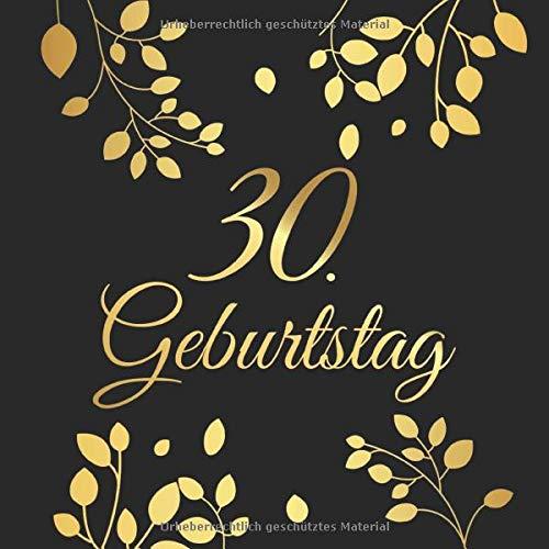 30. Geburtstag: 30 Jahre Gästebuch Edel Vintage Album Buch - Geschenkidee Zum Eintragen und zum...