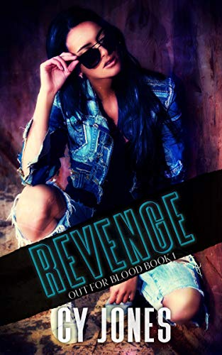 Revenge (Out For Blood Book 1)