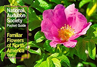 The Audubon Society Pocket Guides; Familiar Flowers of North America