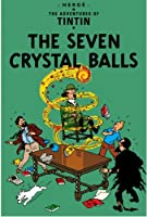 The Seven Crystal Balls (The Adventures of Tintin) (Adventures of Tintin (Hardcover)) by Herge(2003-06-20)
