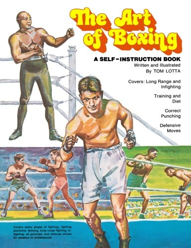 Compare Textbook Prices for The Art of Boxing: A Self-Instruction Book  ISBN 9781478360384 by Lotta, Tom