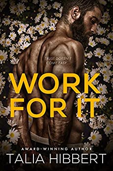 Work for It: A Small-Town MM Romance by [Talia Hibbert]