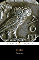 Theatetus (Penguin Classics)