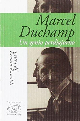 Marcel Duchamp. Un genio perdigiorno ~ La danza classica tra arte e scienza. Nuova ediz. Con espansione online PDF Books