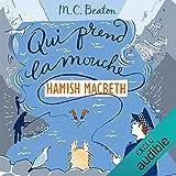 Qui prend la mouche - Hamish Macbeth 1 - Format Téléchargement Audio - 9,95 €