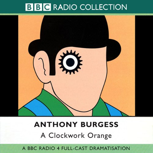 A Clockwork Orange [Dramatisation]                   By:                                                                                                                                 Anthony Burgess                               Narrated by:                                                                                                                                 Jason Hughes,                                                                                        Jack Davenport                      Length: 1 hr and 29 mins     1 rating     Overall 5.0