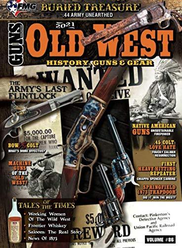 Old West: History Guns & Gear Volume 2 (GUNS Magazine Special Edition)