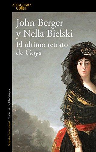 El último retrato de Goya (Literaturas)