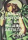 Breve historias de las mujeres artistas par Hodge