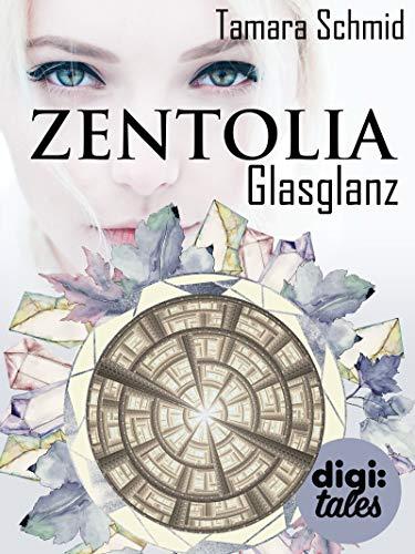 Zentolia. Glasglanz