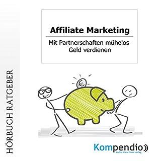 Affiliate-Marketing: Mit Partnerschaften mühelos Geld verdienen Titelbild