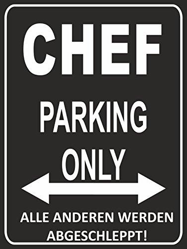 INDIGOS UG - Parking Only - Chef - Alle Anderen Werden abgeschleppt - Parkplatzschild 32x24 cm schwarz/Silber - Alu-Dibond - Folienbeschriftung
