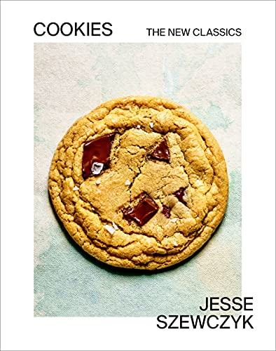 Compare Textbook Prices for Cookies The New Classics A Baking Book Illustrated Edition ISBN 9780593235669 by Szewczyk, Jesse