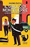 Il giallo di Montelepre (Le indagini del tenente Roversi Vol. 2)