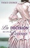 La decisión de una dama (Damas nº 1)