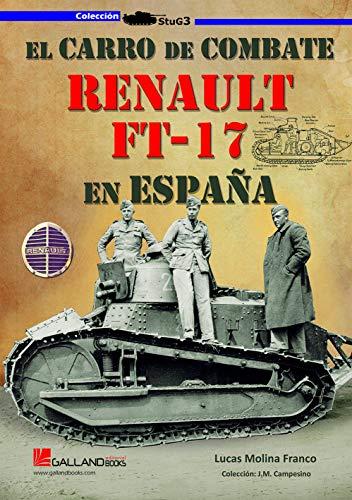 El carro de combate Renault FT-17 en España (StuG3, Band 0)