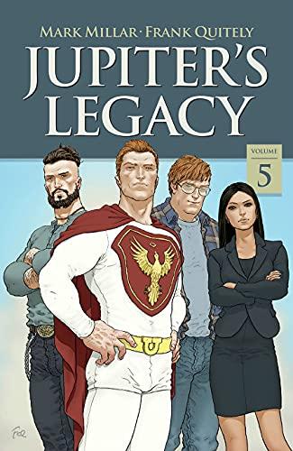 Jupiter's Legacy, Volume 5 (NETFLIX Edition) (Jupiter's...