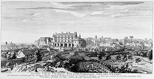 France Amboise Nchteau DAmboise And The Surrounding Town In The Loire Valley Seen From The Fields Line Engraving By J Rigaud C1700 Poster Print by (18 x 24)