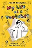 My Life as a Youtuber (The My Life series, 7)