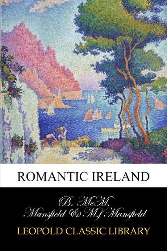 文句を言う私たち重々しいRomantic Ireland