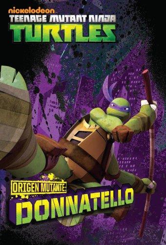 TORTUGAS NINJA: ORIGEN MUTANTE: DONATELLO (versión latinoamericana) (Nickelodeon: Teenage Mutant Ninja…