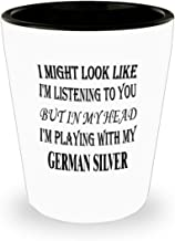 Funny German Silver Gifts White Ceramic Shot Glass - I Might Look Like I'm Listening - Best Inspirational Gifts and Sarcasm Pet Lover ak4560