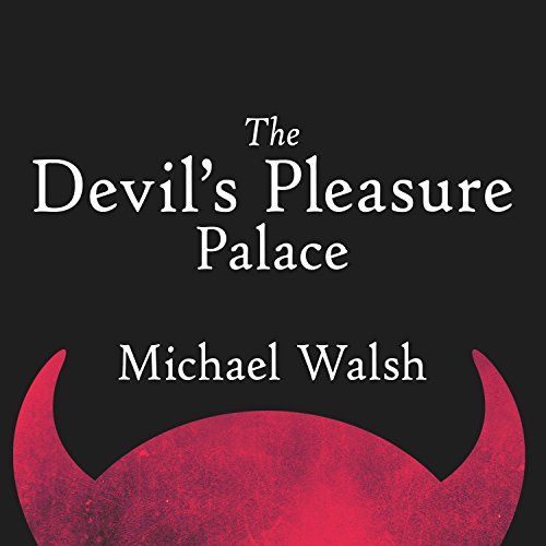 The Devil's Pleasure Palace audiobook cover art