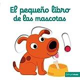 El pequeño libro de las mascotas (Libros con solapas y lengüetas)