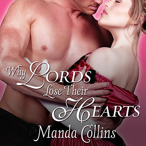 Why Lords Lose Their Hearts audiobook cover art