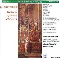 Charpentier: Messe a quatre choeurs