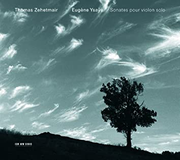 Ysaÿe: Sonates Pour Violon Solo