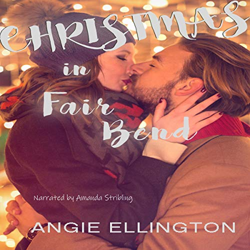 Christmas in Fair Bend Audiobook By Angie Ellington cover art