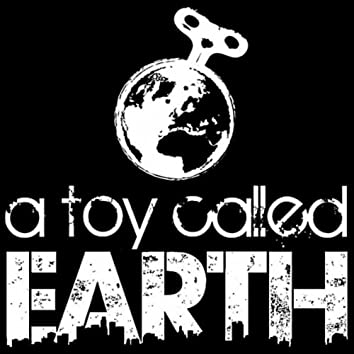 A Toy Called Earth