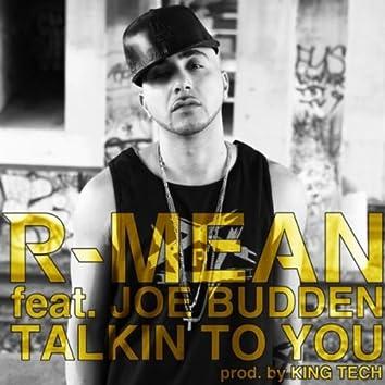 Talkin to You (feat. Joe Budden)