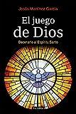 El juego de Dios. Decenario al Espíritu Santo (dBolsillo nº 865)