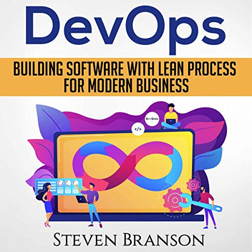 DevOps: Building Software with Lean Process for Modern Business cover art