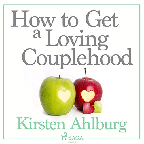 How to Get a Loving Couplehood audiobook cover art