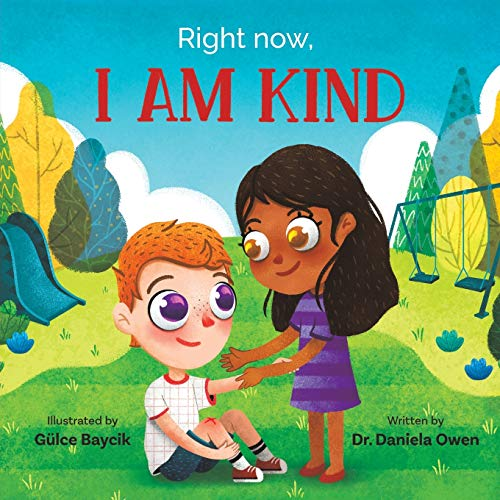 Right Now, I Am Kind