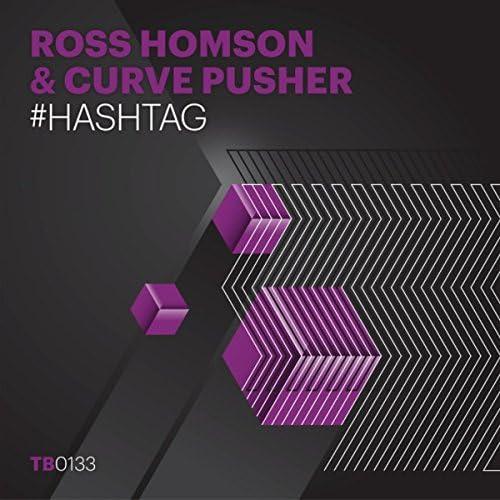 Ross Homson & Curve Pusher