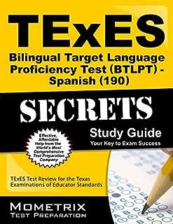 By TExES Exam Secrets Test Prep Team TExES Bilingual Target Language Proficiency Test (BTLPT) - Spanish (190) Secrets Study Guide: TExES [Paperback]